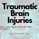 Traumatic Brain Injuries Blog Logo