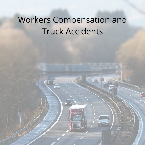 Workers Compensation and Truck Accident