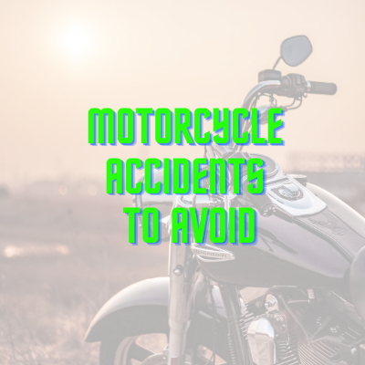motorcycle accidents to avoid