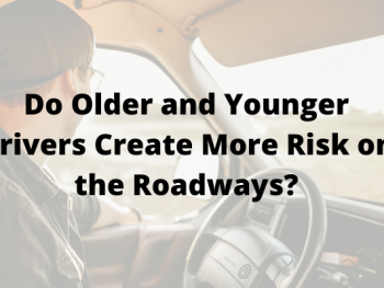 Do Older and Younger Drivers Create More Risk on the Roadways