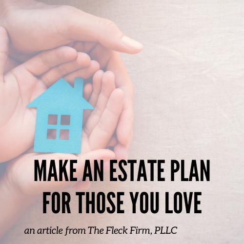 Make an estate plan