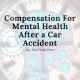Mental Health Compensation Car Accident